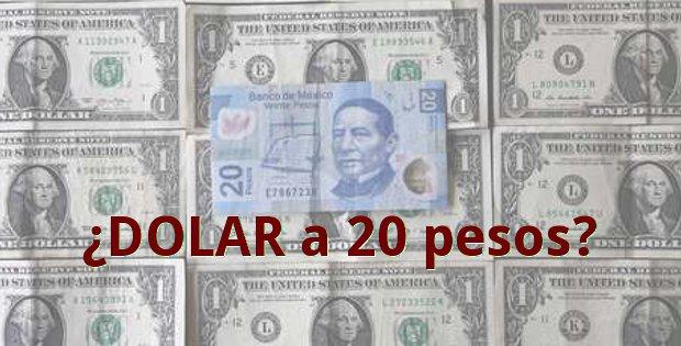 el dolar a 20 pesos en mexico